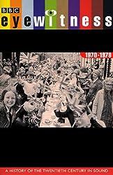 Eyewitness, 1970-1979