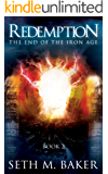 Redemption (The End of the Iron Age Book 2)