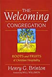 img - for The Welcoming Congregation: Roots and Fruits of Christian Hospitality book / textbook / text book