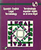 img - for Spanish-English Legal Terminology by George N. Vanson (1982-06-01) book / textbook / text book