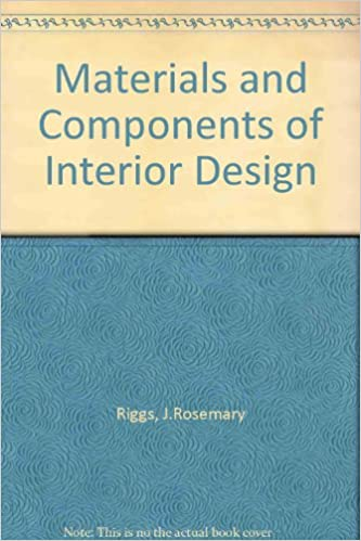Materials And Components Of Interior Design JRosemary Riggs 9780135601600 Amazon Books