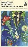 On raconte en Laconie... : Contes populaires grecs du Magne par Xanthakou