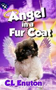 Angel in a Fur Coat (Fur Angels Book 1)