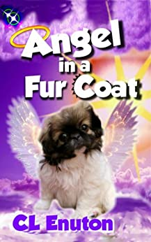 Angel in a Fur Coat (Fur Angels Book 1) by [Enuton, C. L.]
