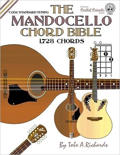 The Mandocello Chord Bible: CGDA Standard Tuning 1,728 Chords ...
