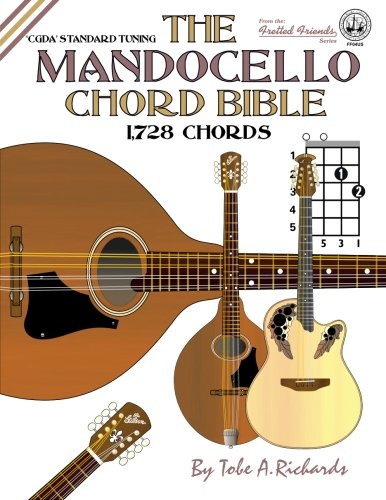 The Mandocello Chord Bible: CGDA Standard Tuning 1,728 Chords ...