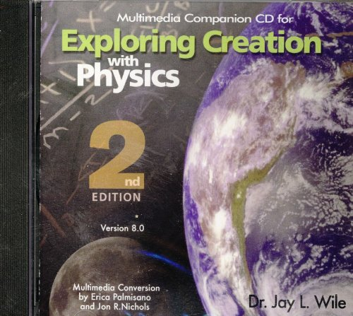 Exploring Creation with Physics 2nd Edition Companion CD-ROM