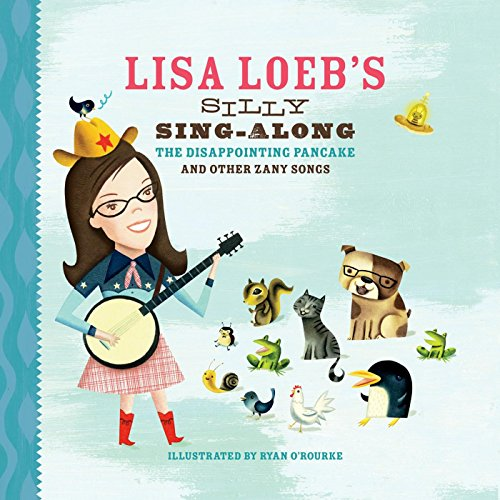 Lisa Loeb's Silly Sing-Along: ...