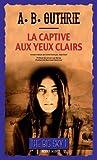"""Afficher """"The big sky n° 01<br /> La captive aux yeux clairs"""""""