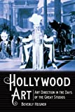 img - for Hollywood Art: Art Direction in the Days of the Great Studios by Beverly Heisner (2011-09-09) book / textbook / text book