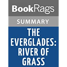 Summary & Study Guide The Everglades: River of Grass by Marjory Stoneman Douglas