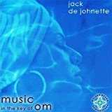 Music in the Key of Om by Dejohnette, Jack (2005-04-26)