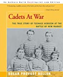 Cadets at War, Susan Provost Beller, 0595007872