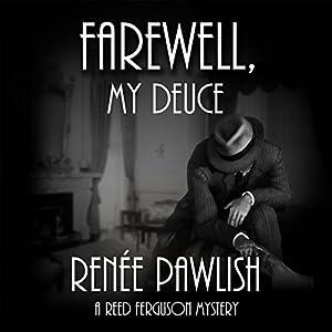 Farewell, My Deuce Audiobook