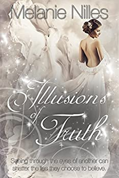 Illusions of Truth by [Nilles, Melanie]