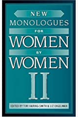 New Monologues for Women by Women, Volume II Paperback