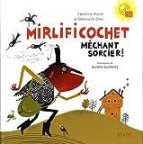 """Afficher """"Mirlificochet méchant sorcier !"""""""