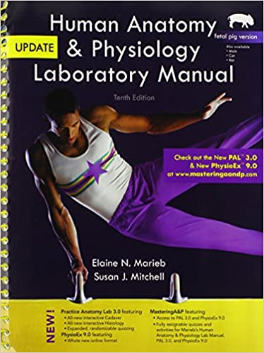 Human Anatomy & Physiology Laboratory Manual, Fetal Pig Version ...