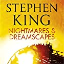 Nightmares and Dreamscapes Audiobook by Stephen King Narrated by Stephen King, Matthew Broderick, Tim Curry, Whoopi Goldberg, Kathy Bates, Rob Lowe