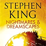 Nightmares and Dreamscapes | Stephen King