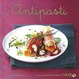 antipasti - nouvelles variations gourmandes