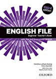 English File: Beginner: Teacher's Book with Test and Assessment CD-ROM