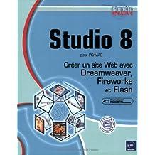 Studio 8 pour PC/MAC:Créer un site Web avec...(Pla. Créa.)