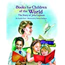 Books for Children of the World: The Story of Jella Lepman