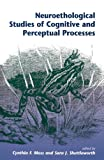 Neuroethological Studies of Cognitive and Perceptual Processes, Cynthia Moss, 0813326559