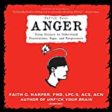 Unf*ck Your Anger: Using Science to Understand
