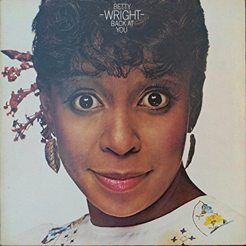 Betty Wright - Wright Back At You - (FTG 436) - REMASTERED EXPANDED EDITION - CD - FLAC - 2016 - WRE Download