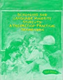 Schooling and Language Minority Students : A Theoretical-Practial Framework, , 1933408022