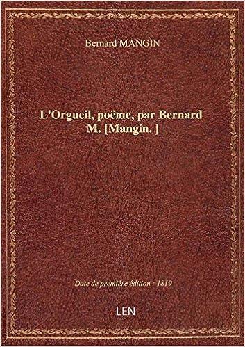 Amazonfr Lorgueil Poëme Par Bernard M Mangin