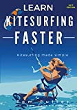 img - for Learn Kitesurfing Faster: Kitesurfing Made Simple book / textbook / text book