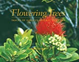 Flowering Trees, Douglas R. Pratt, 1566477670