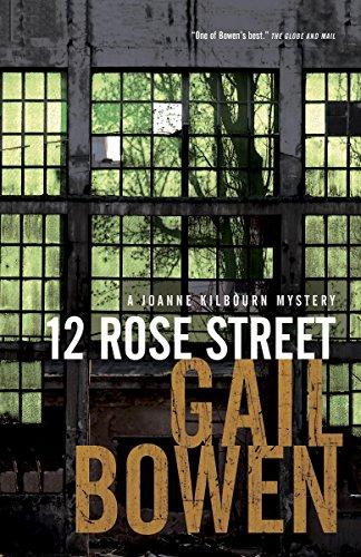 12 Rose Street: A Joanne Kilbourn Mystery (Joanne Kilbourn Mysteries Book 15)
