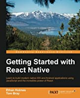 Getting Started with React Native Front Cover