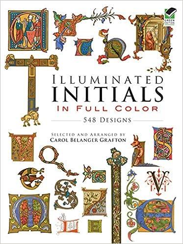 548 Designs Illuminated Initials in Full Color