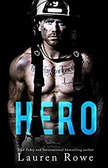 Hero (The Morgan Brothers Book 1) by [Rowe, Lauren]