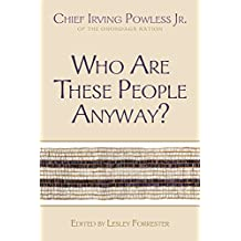 Who Are These People Anyway? (The Iroquois and Their Neighbors)
