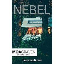 Nebel : Frieslandkrimi (Joachim Stein in Friesland 3) (German Edition)