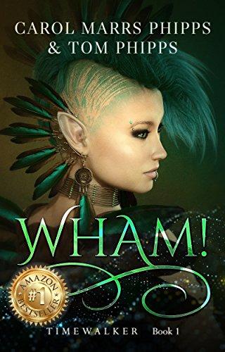 Wham! (Timewalker Book 1)