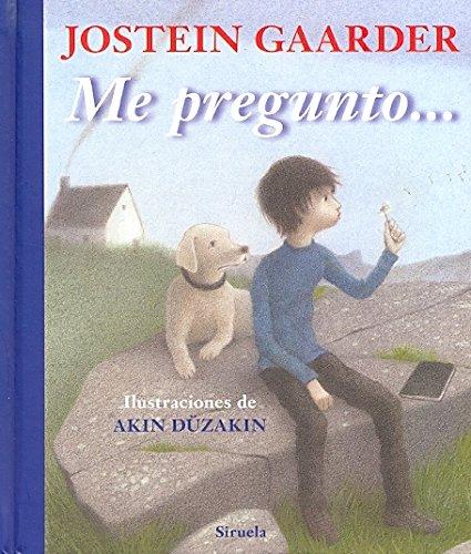 Me pregunto... / I wonder (Las tres edades / The Three Ages) (Spanish Edition)