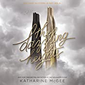 The Dazzling Heights | Katharine McGee