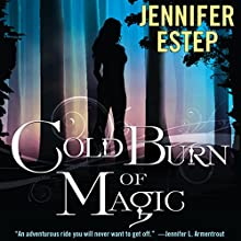 Cold Burn of Magic Audiobook by Jennifer Estep Narrated by Brittany Pressley