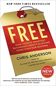 Book Free: How Today's Smartest Businesses Profit by Giving Something for Nothing by Chris Anderson (2010-04-20)