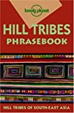 img - for Lonely Planet Hill Tribes Phrasebook by David Bradley (1999-01-01) book / textbook / text book