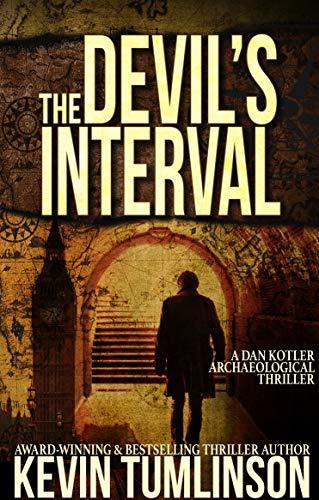 The Devil's Interval: A Dan Kotler Archaeological Thriller