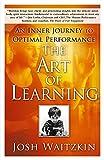 The Art of Learning: An Inner Journey to Optimal
