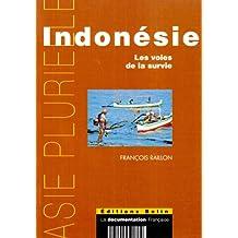 Indonésie Les voies de la survie